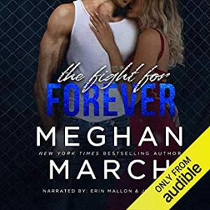 Audio Review: The Fight for Forever by Meghan March