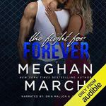 The Fight for Forever by Meghan March Audiobook