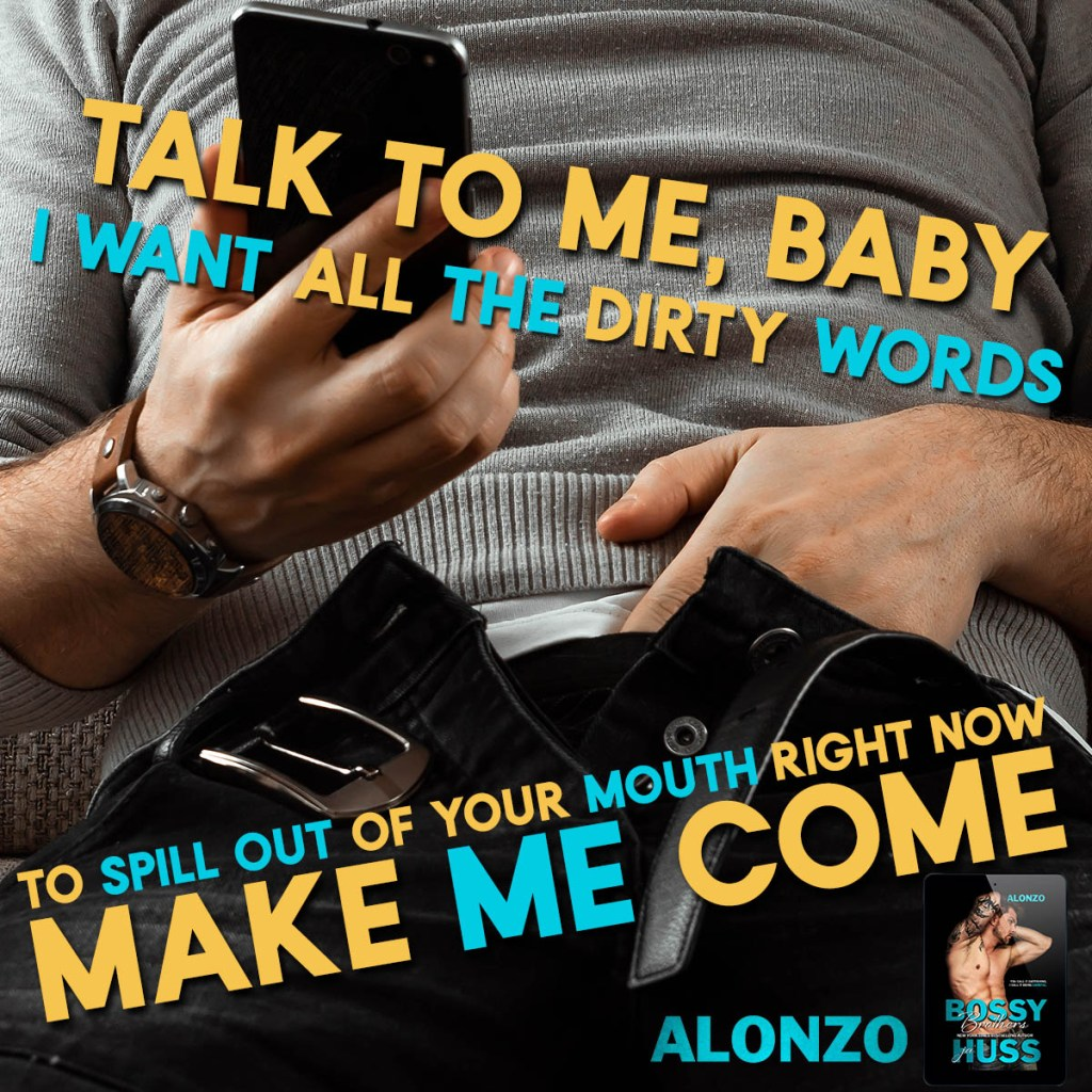 Bossy Brothers Alonzo by JA Huss Teaser