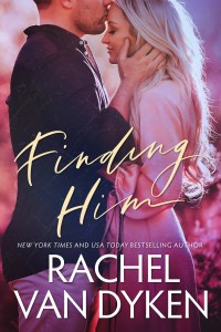 Finding Him by Rachel Van Dyken Release & Review