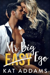 Mr. Big Ego by Kat Addams Release Blitz & Review