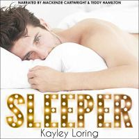 Audio Review: Sleeper by Kayley Loring