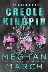Creole Kingpin by Meghan March Release & Dual Review