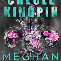 Audio Review: Creole Kingpin by Meghan March