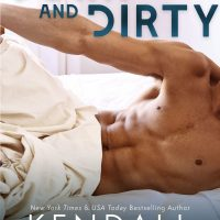Down and Dirty by Kendall Ryan Release Blitz & Review