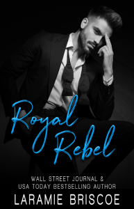 Royal Rebel by Laramie Briscoe Release & Review