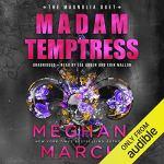 Madam Temptress by Megan March Audiobook