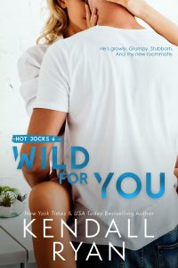 Wild for You by Kendall Ryan Release Blitz & Review