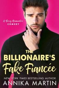 The Billionaire's Fake Fiance by Annika Martin Blog Tour & Review