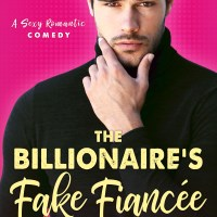 The Billionaire's Fake Fiance by Annika Martin Blog Tour & Review
