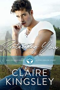 Protecting You by Claire Kingsley Release Blitz & Review