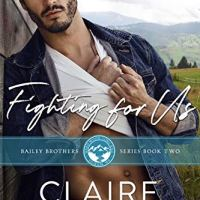 Fighting for Us by Claire Kingsley Release Blitz & Review