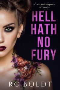 Hell Hath No Fury by RC Boldt Release & Review