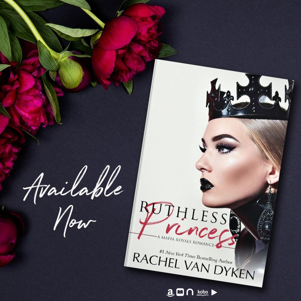 Ruthless Princess by Rachel Van Dyken is now live