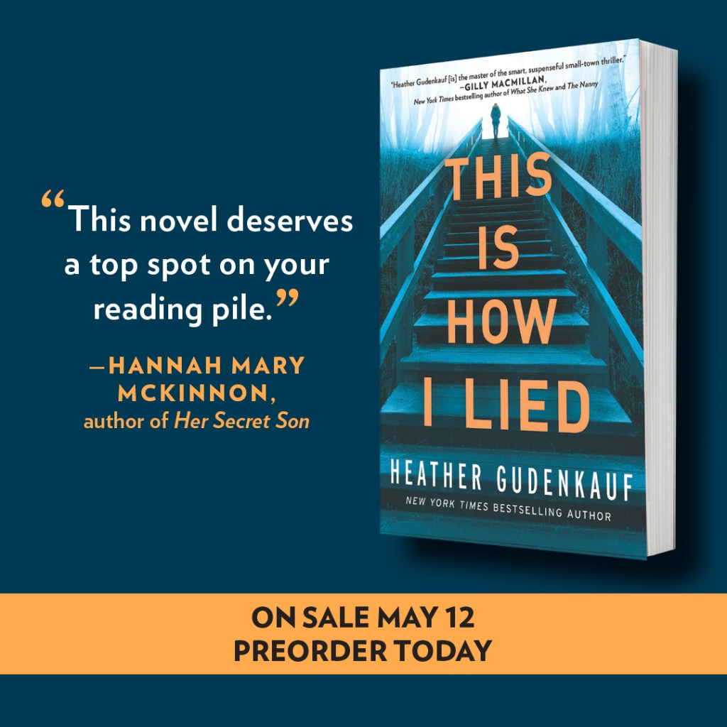 This is How I Lied by Heather Gudenkauf is live
