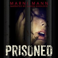 Audio Review: Prisoned by Marni Mann