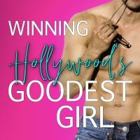 Winning Hollywood's Goodest Girl by Max Monroe Blog Tour & Review