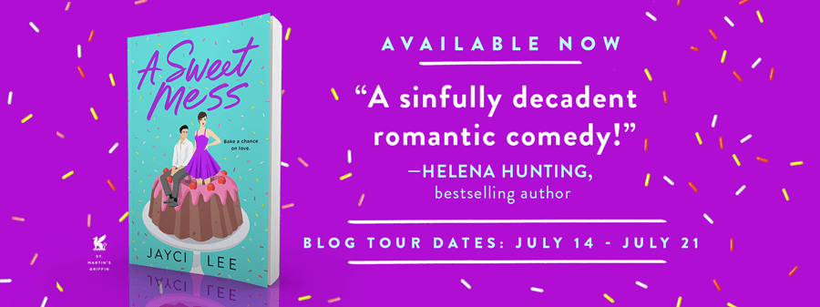 A Sweet Mess by Jayci Lee Blog Tour