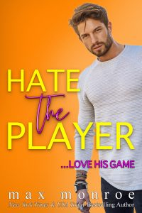 Hate the Player by Max Monroe Blog Tour & Review