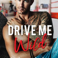 Drive Me Wild by Melanie Harlow Blog Tour & Review