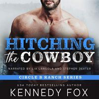 Audio Review: Hitching the Cowboy by Kennedy Fox
