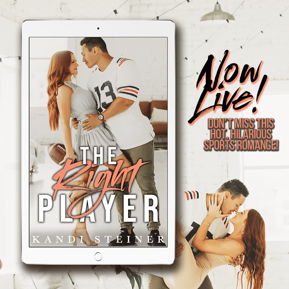 The Right Player by Kandi Steiner is live