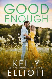 Good Enough by Kelly Elliott Release & Review
