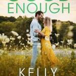 Good Enough by Kelly Elliott