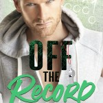 Off the Record by Chelle Sloan