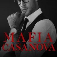 Mafia Casanova by M. Robinson & Rachel Van Dyken Release & Review