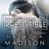 Audio Review: Something So Irresistible by Natasha Madison