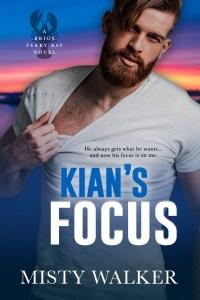 Kian's Focus by Misty Walker Release & Review