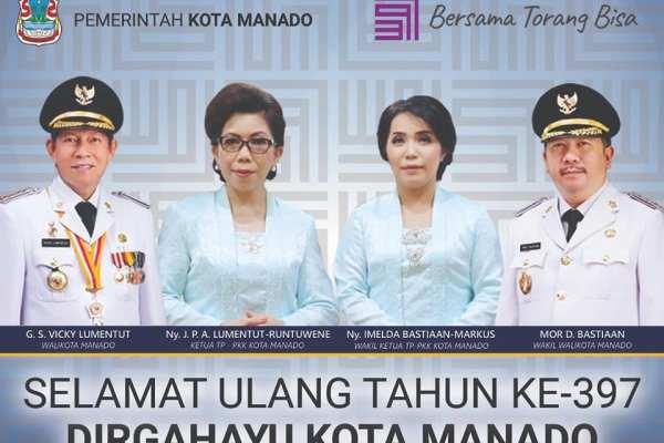 """""""Bersama Torang Bisa"""" Selamat Ulang Tahun ke 397 """"DIRGAHAYU KOTA MANADO"""""""