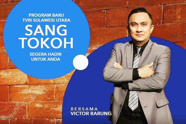"""TVRI Hadirkan Program Unggulan """"Sang Tokoh"""" dengan Host Victor Rarung"""