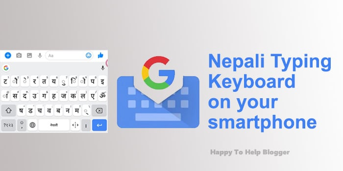 Nepali Typing Keyboard Setup for Your Android and iPhone.