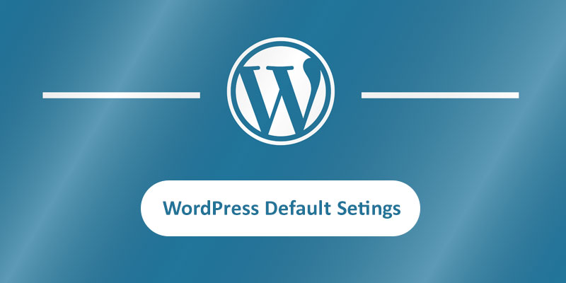 Reset WordPress to default settings featured