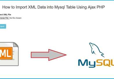 How to Import XML Data into Mysql Table Using PHP with Ajax
