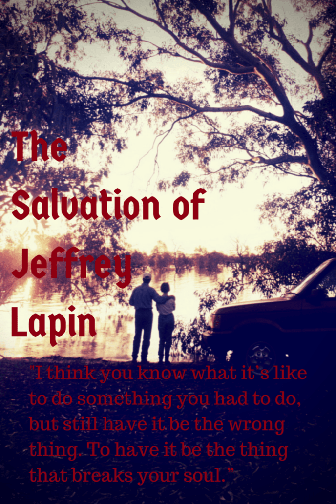 Dealing with survivor's guilt in The Salvation of Jeffrey Lapin.