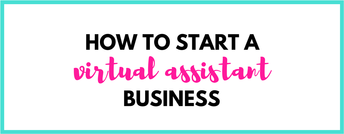 How to Become a Virtual Assistant – a guide to starting your VA biz