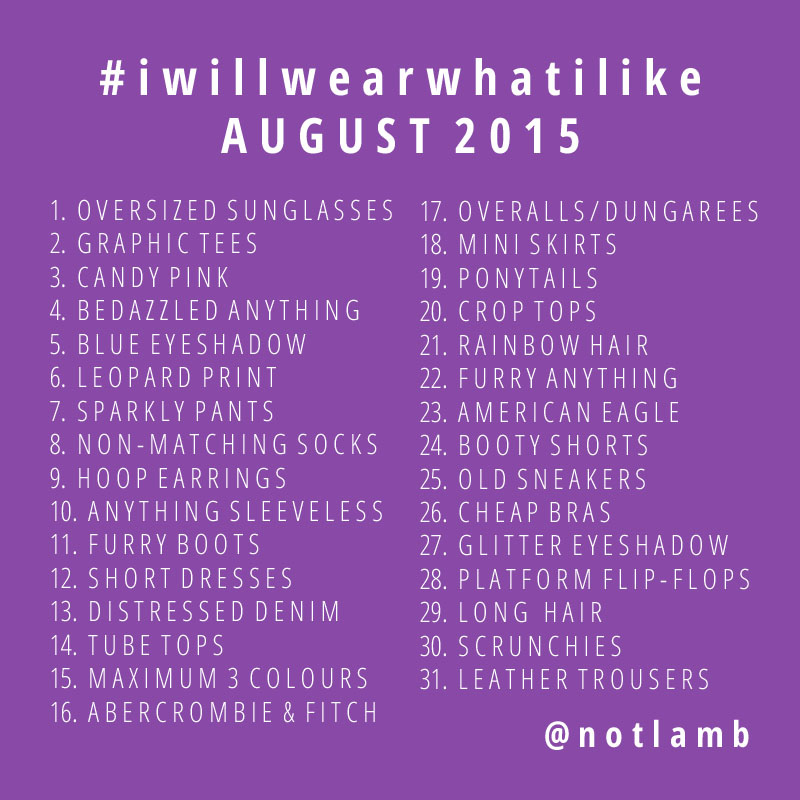I will wear what I like #IwillwearwhatIlike