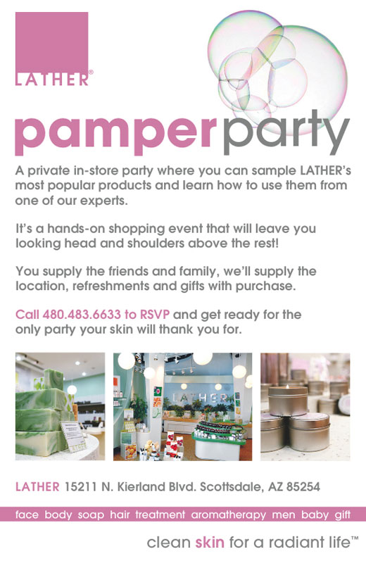 Lather Pamper Party