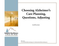 thumbnail of Choosing Alzheimer's Care Planning, Questions, Adjusting BUNDLE