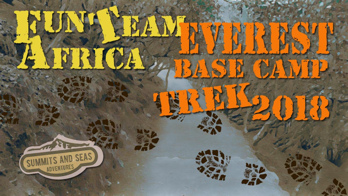 Fun Team Africa Everest Base Camp Trek 2018