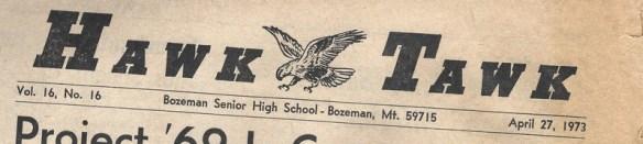 The Hawk Tawk newspaper from Bozeman Senior High School (ca. 1973)