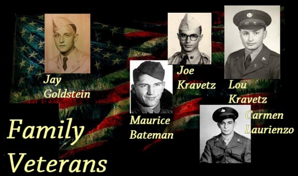 Some of my family members who have served. Only Joe and Lou Kravetz are still living