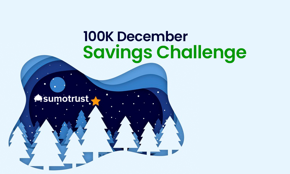 SumoTrust 100K December Savings Challenge – Join Now to Win Big