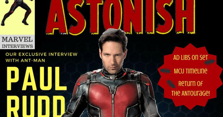 Ant-Man and the Wasp Cast Interview With Paul Rudd