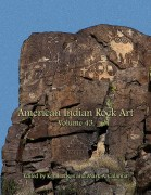 American Indian Rock Art, Volume 43