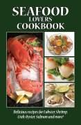 Seafood Lovers Cookbook