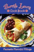 Burrito Lovers Cook Book